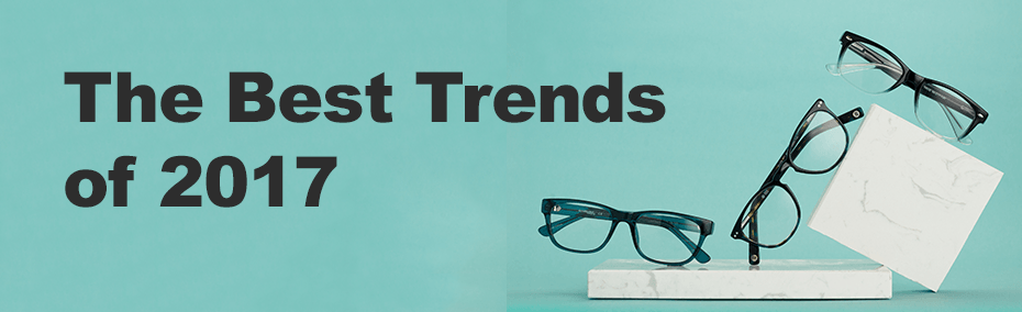 The Best Trends of 2017